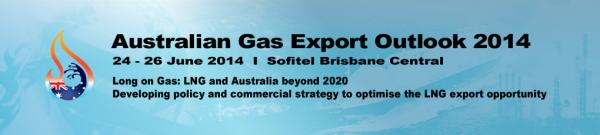 Australian Gas Export Outlook 2014 Brisbane conference
