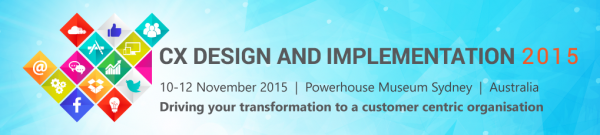 Customer Experience Design and Implementation 2015 conference Sydney