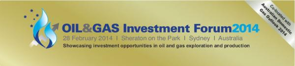 Oil and Gas Investment Forum 2014 Sydney Australia Conference