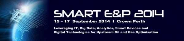 Smart E&P 2014 Conference, Perth, Australia - for information and data executives in the oil and gas industry